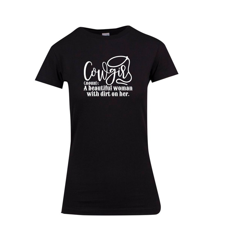 Cowgirl Definition Womens T-shirt Country Western Outback Horse Boots Riding Cowgirls Short Sleeve Black Summer Shirt