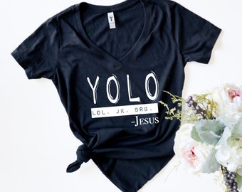987bcf232 Easter Christian Shirt. YOLO lol jk brb Jesus Shirt. Christian T Shirts.  Christian Gifts. Women. Bible Shirt Women. Jesus Tee
