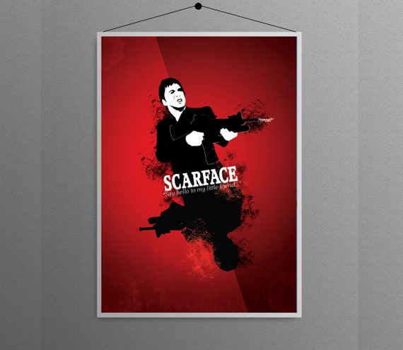 Scarface Say Hello To My Little Friend Tony Montana Home Etsy