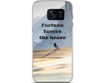 Fortune Favors The Brave - Samsung Case