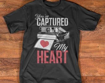 Photography Camera T-Shirt - You've captured my heart