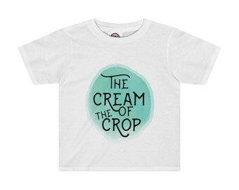 Cream Of The Crop Kids Tee