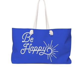 Be Happy Weekender Bag