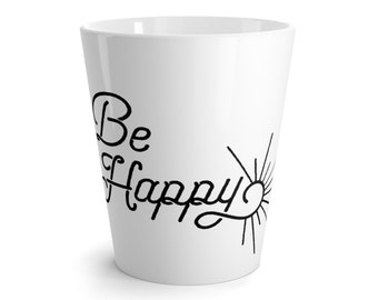 Be Happy Latte Mug