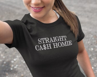 33d23068 Hip Hop Shirts | STRAIGHT CASH HOMIE T-Shirt