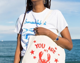 You are my lobster,  screen printed organic cotton tote bag