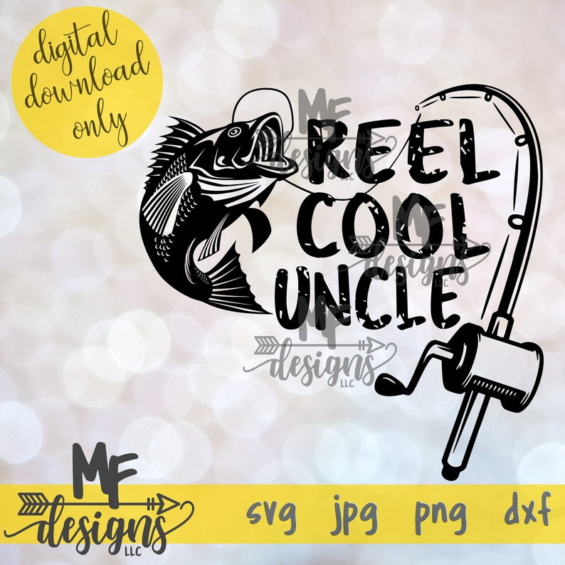 Download Reel Cool Uncle Svg Real Cool Uncle Digital File Fishing Uncle Svg File Digital Download Father S Day Fishing Rod For Uncle Svg Clip Art Art Collectibles Mukena Id