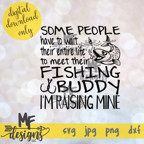 Download Fishing Buddy Svg File Digital Download For Fishing Buddy Etsy
