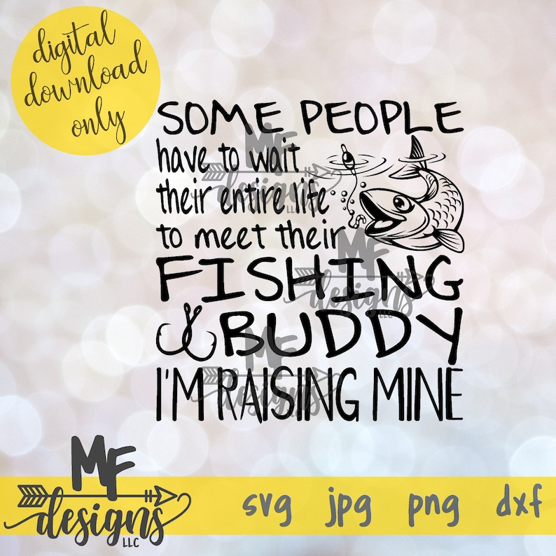 Download Clip Art Fishing Buddy Svg File Digital Download For Fishing Buddy Dad S Fishing Buddy Mom S Fishing Buddy Cut File Commercial Use Svg Art Collectibles