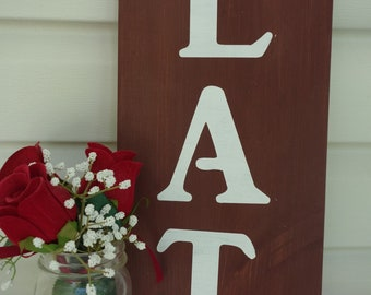 Brown Farmhouse Style Eat Wood Sign for Kitchen