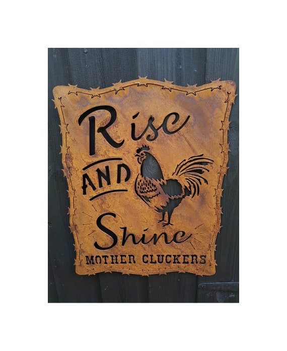 Rise And Shine Mother Cluckers Humourous Rooster Small Metal//Steel Wall Sign