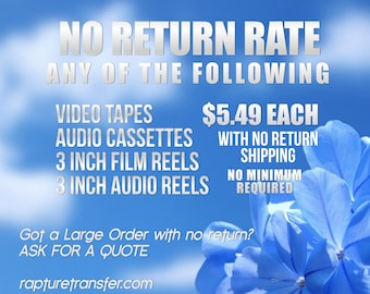Tapes to Digital-No Return Discount (Use this ONLY if you DO NOT need your tapes returned)
