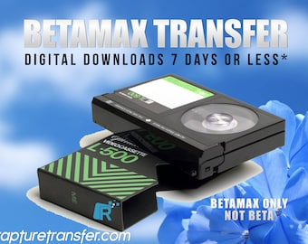 BetaMax Tapes Transferred to Digital  (Click Item Details and read carefully)