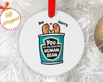 Funny Valentines Day Aluminum Ornament Favorite Human Bean Christmas Gifts Personalized Human Bean Christmas Ornaments