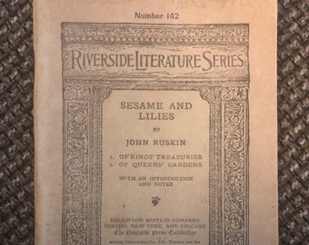 Antique April 4, 1900 Riverside Literature Series Number 142 - Sesame and Lilies by John Ruskin