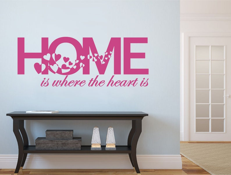 Home Is Where The Heart Is Wall Sticker Wall Decor Living Room Wall Decal Quote Living Room Decor Wall Quote Sticker Home Decor