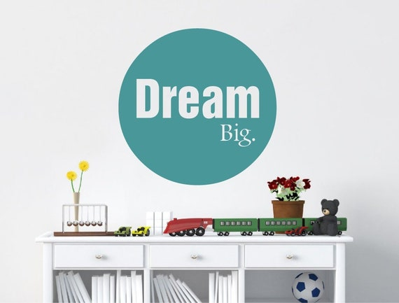 Dream Big Wall Decal, Dream Big Wall Art Bedroom Wall Decor, Dream Big  Quote Nursery Wall Decor