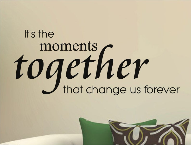 It S The Moments Living Room Wall Decor Quote Living Room Wall Art Inspirational Wall Quotes Living Room Wall Decal