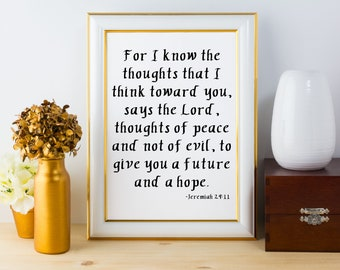 Jeremiah 29:11 For I Know the Thoughts I May Think Towards You Bible Verse Custom Calligraphy Gift