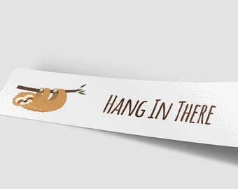 Hang In There Bumper Sticker, Sloth Bumper Sticker, Cute Animal Stickers, Sarcastic Sticker, Car Decal, Funny Bumper Sticker