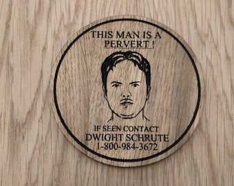 8f97636ccae38 Office Inspired wood Coaster - Dwight Pervert Warning Hotline - Unique Gift  for men women - Personalised - Fathers Day- Friend