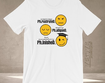 5a7b0d9845 Phinished T Shirt - Graphic Tee Gift For Phd Graduation Ceremony & Doctoral  Degree - Frustrated Fatigued Successfully Finished Tshirt Unisex