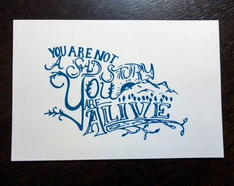You Are Not A Sad Story postcard