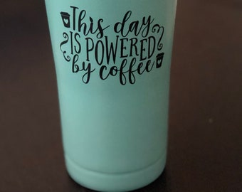 This day is powered by Coffee