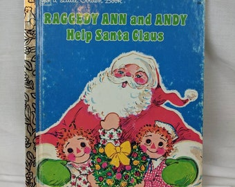 Vintage Raggedy Ann and Andy help Santa Golden Book 1977- craft pages