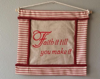 Faith it| Embroidered wall art
