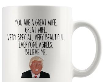 Wife Gift For Idea Trump Coffee Mug Funny Gag Christmas Birthday