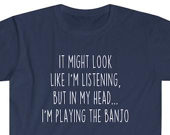Banjo Shirt Banjo Gifts Funny Banjo Player Shirt Best Banjo T Shirt Gift Idea for Banjoist Musician Unisex Fit T-Shirt Men & Women