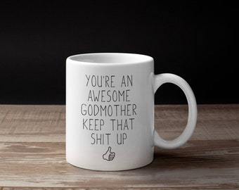 Godmother Gift For Idea Mothers Day Christmas Birthday Funny Mug
