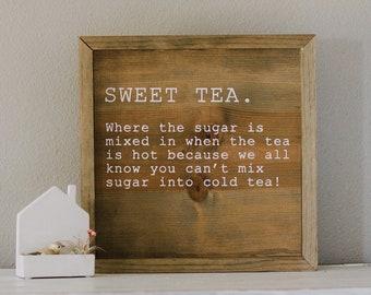Handcrafted Wooden Sweet Tea Custom Sign