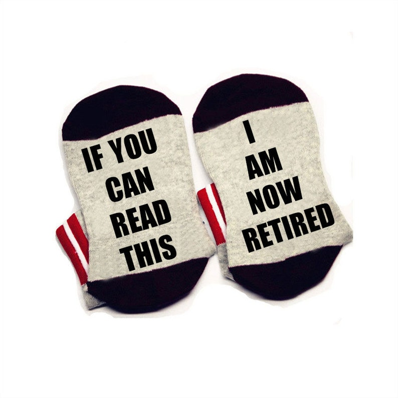 If you can read this Socks I am now retired Socks cotton comfortable Men Women ankle Socks with cute sayings