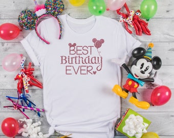 Best Birthday Ever Day EverglitterDisney Family Shirt Women Girls Rose GoldMagic Kingdom Disney