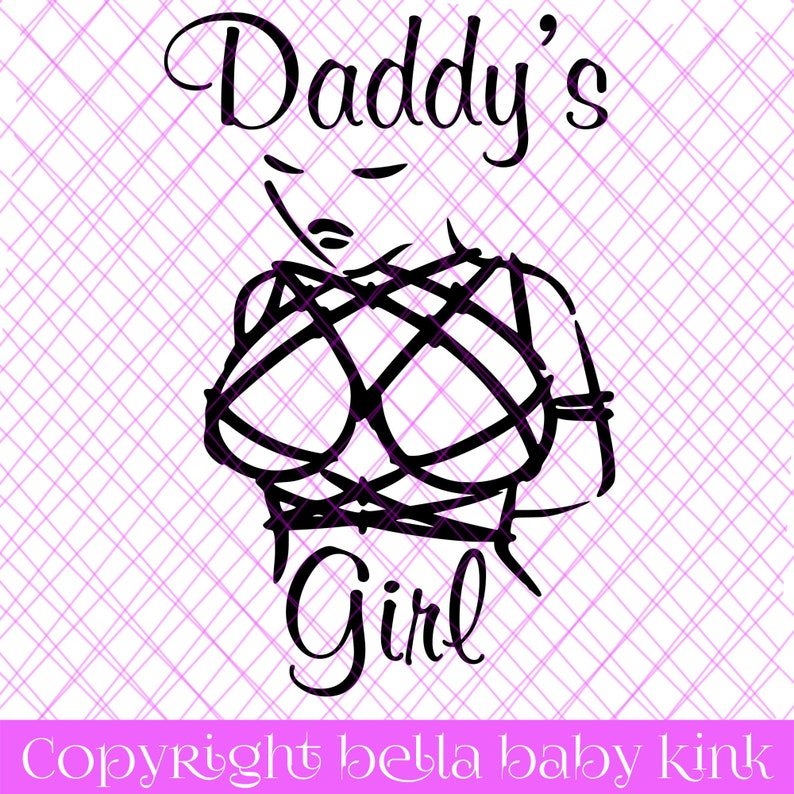 Daddy/'s Girl Vector SVG for Cricut Silhouette Vinyl Cutting Clipart Adult Dlg babygirl BDSM Kink Ageplay Dbg ddlg Daddy little rope slut