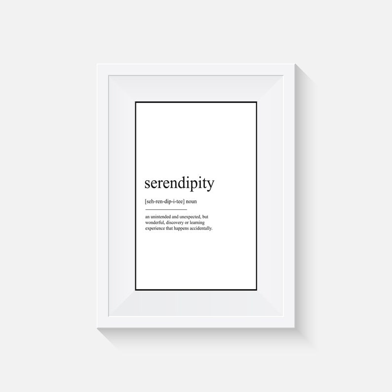 serendipity Definition Print, Definition Poster, Word Meaning Print, Word  Definition Art, Funny Wall Art Print, Dictionary Meaning