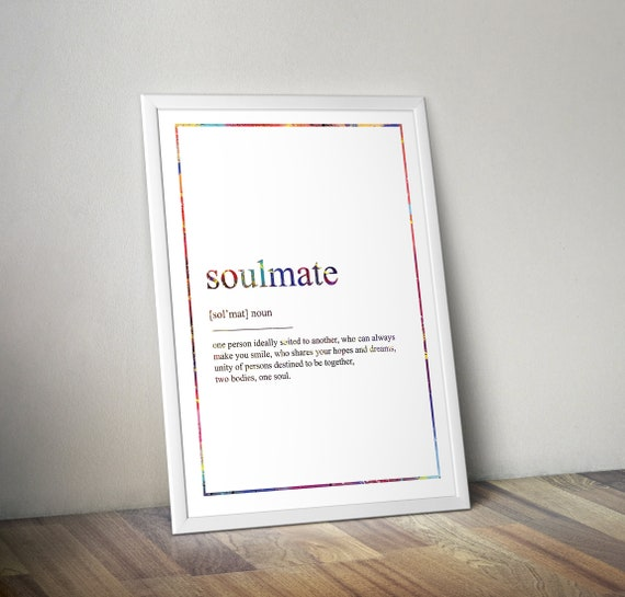 Soulmate Definition Print, Definition Poster, Word Meaning Print, Word  Definition Art, Funny Wall Art Print, Dictionary Meaning