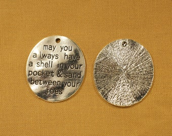 May You Always Have A Shell In Your Pocket & Sand Between Your Toes 30mm Antique Silver Tone Ocean / Beach Disc Tag Charms - 0118