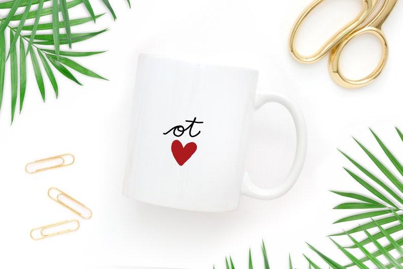 Occupational Therapy Cute Mug 11 Oz OT Heart Coffee Tumbler image 0