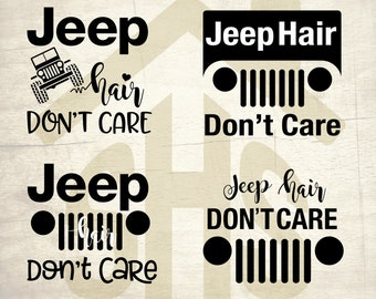 Jeep Hair Don't Care SVG, Jeep Hair Don't Care digital clipart Svg, png, dxf files instant download for User, Design, Printing or more