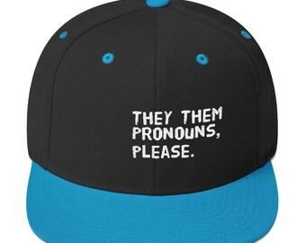 7412e811a00 They Them Pronouns Snapback Hat