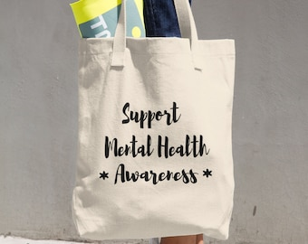 Support Mental Health Awarness Cotton Tote Bag