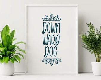 Downward Dog A4 Yoga Print | Yoga Studio | Fitness | Mindfulness | Yogi | Art | Print |