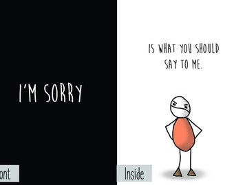 Apology Request: I'm Sorry is What You Should Say to Me Greeting Card Nihilism Dark Humor Funny Sarcastic Joke Novelty Angry Lover Friend