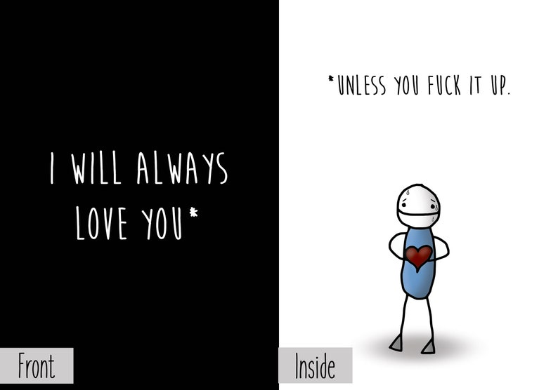 I Will Always Love You Unless You Fuck It Up Conditional image 0