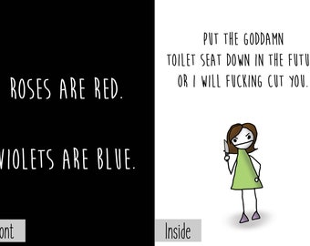 Roses are Red Violets are Blue Put the Toilet Seat Down Greeting Card Nihilism Dark Humor Funny Sarcastic Threat Joke Novelty Lover Friend
