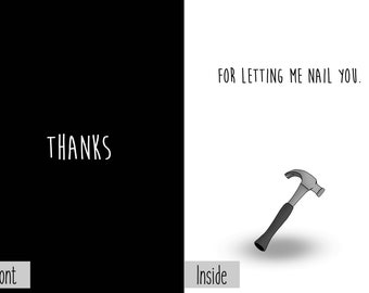 Thanks For Letting Me Nail You Greeting Card Dark Humor Funny Sarcastic Sex Worker Girlfriend Anniversary Nail Tech Construction Worker NSFW