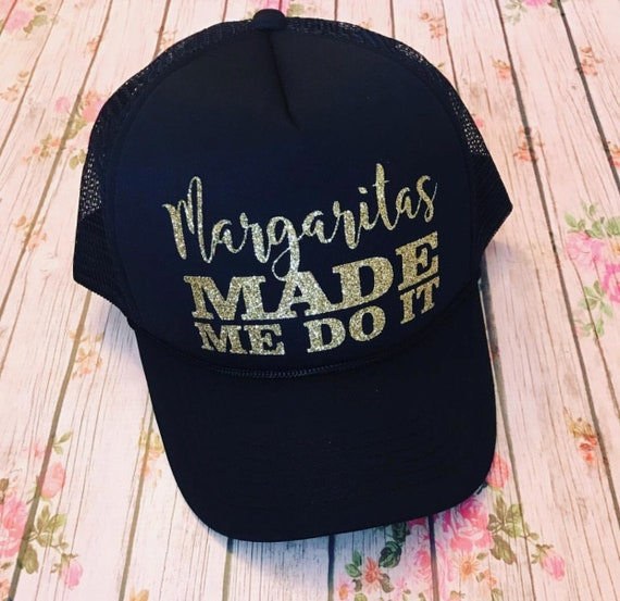 Margaritas made me do itTrucker hat river hat lake hat  5adb63863e85